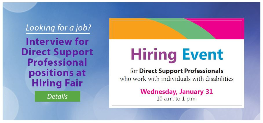 Direct Support Professionals Hiring Event