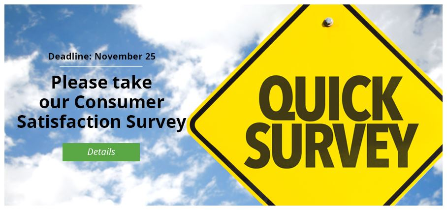 Please take our 2019 Consumer Satisfaction Survey